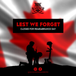 Wiseman Barbershop - Remembrance Day Ad